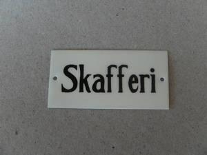 Skafferi/Skylt   TILLFÄLLIGT SLUT